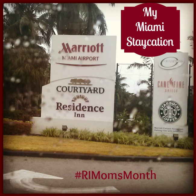 My Miami Staycation #RIMomsMonth
