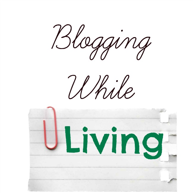 Blogging While Living