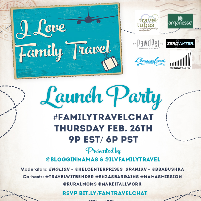 #FamilyTravelChat 2-26-15 at 9p I Love Family Travel Launch