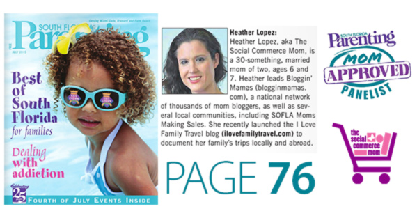 I am a South Florida Mom Approved Panelist. Find me on page 76 of the July 2015 issue