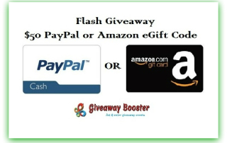 Flash Giveaway Ends 8-23-15 $50 Amazon or PayPal