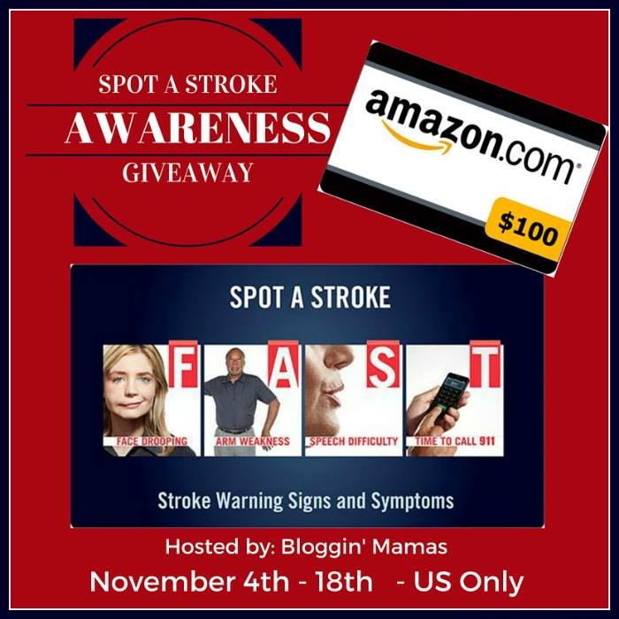 SPOT A Stroke Awareness Giveaway. Ends 11-18-15. US 18+. $100 Amazon Giftcard.