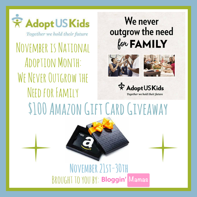 National Adoption Month Awareness Giveaway- Ends 11-30-15. US 18+. $100 Amazon Giftcard.