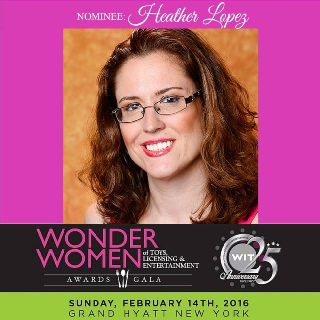 Heather Lopez, Women in Toys Wonder Women Social Influencer Award Nominee for 2016.