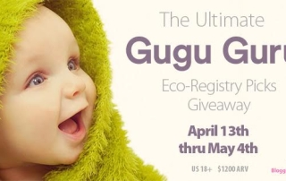 The Ultimate Gugu Guru Eco-Registry Picks Giveaway- ARV $1200- Ends 5-4-16- US 18+