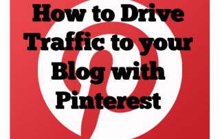 How to Drive Traffic to your Blog with Pinterest