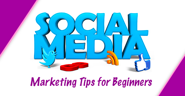 Social Media Marketing Tips for Beginners