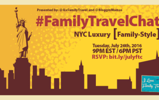 Family Travel Chat 7-26-16 at 9p ET NYC Luxury, Family-Style